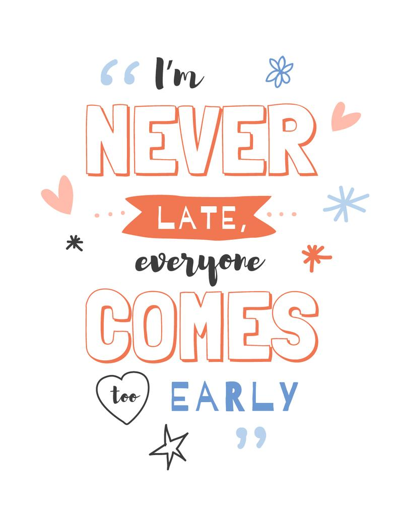 Inspiration Quote about being late — Створити дизайн