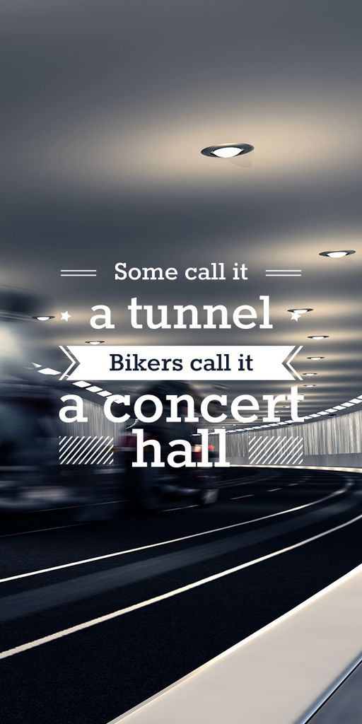 Bikers in tunnel with funny quotation — Crea un design