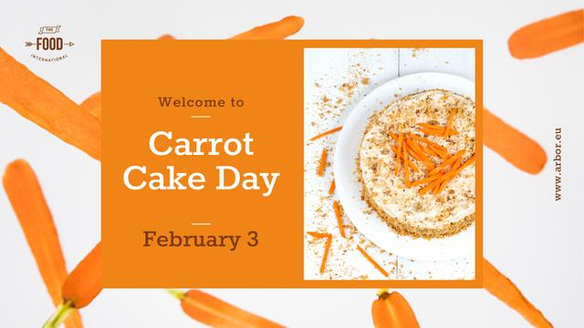 Carrot Cake Day Celebration FB event cover Design Template