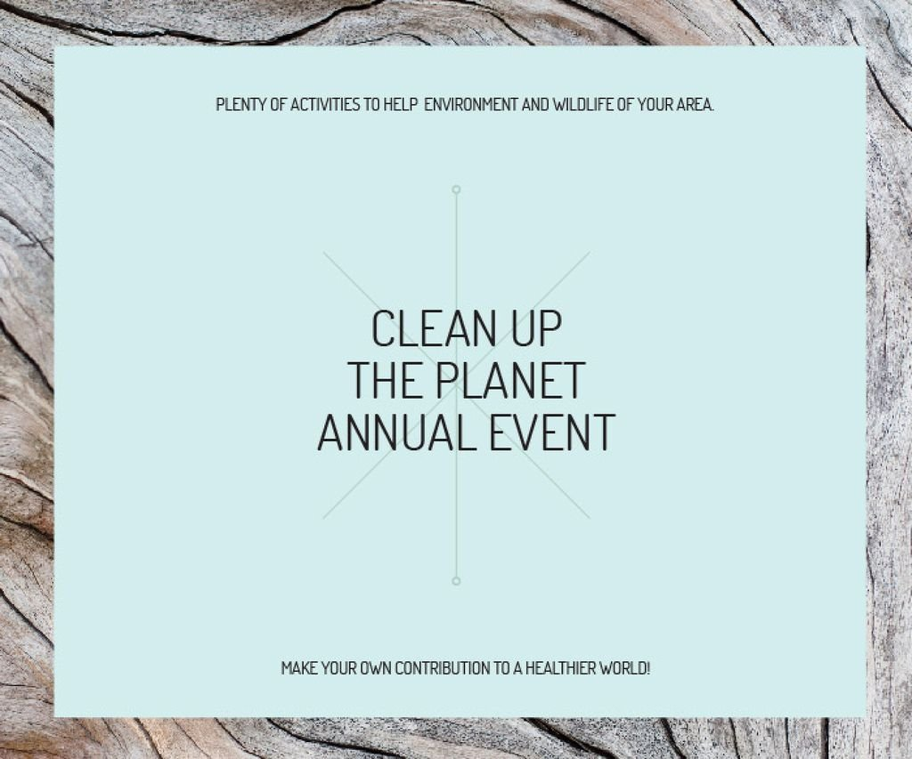 Clean up the Planet Annual event — Create a Design