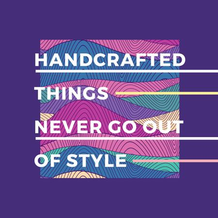 Ontwerpsjabloon van Instagram AD van Handcrafted things Quote on Waves in purple