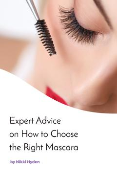 Expert advice on how to choose the right mascara poster