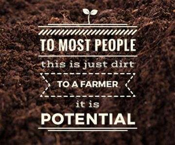 Agricultural poster with motivational text and soil