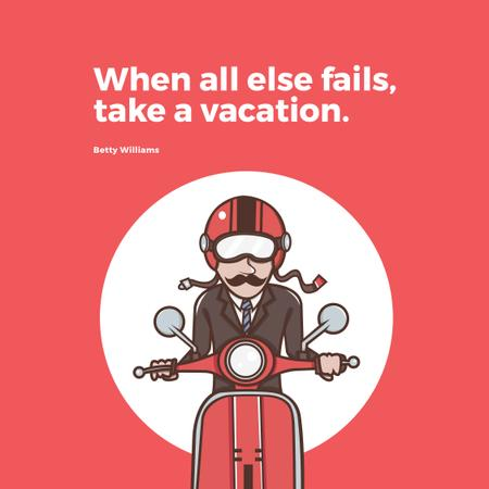 Ontwerpsjabloon van Instagram AD van Vacation Quote Man on Motorbike in Red