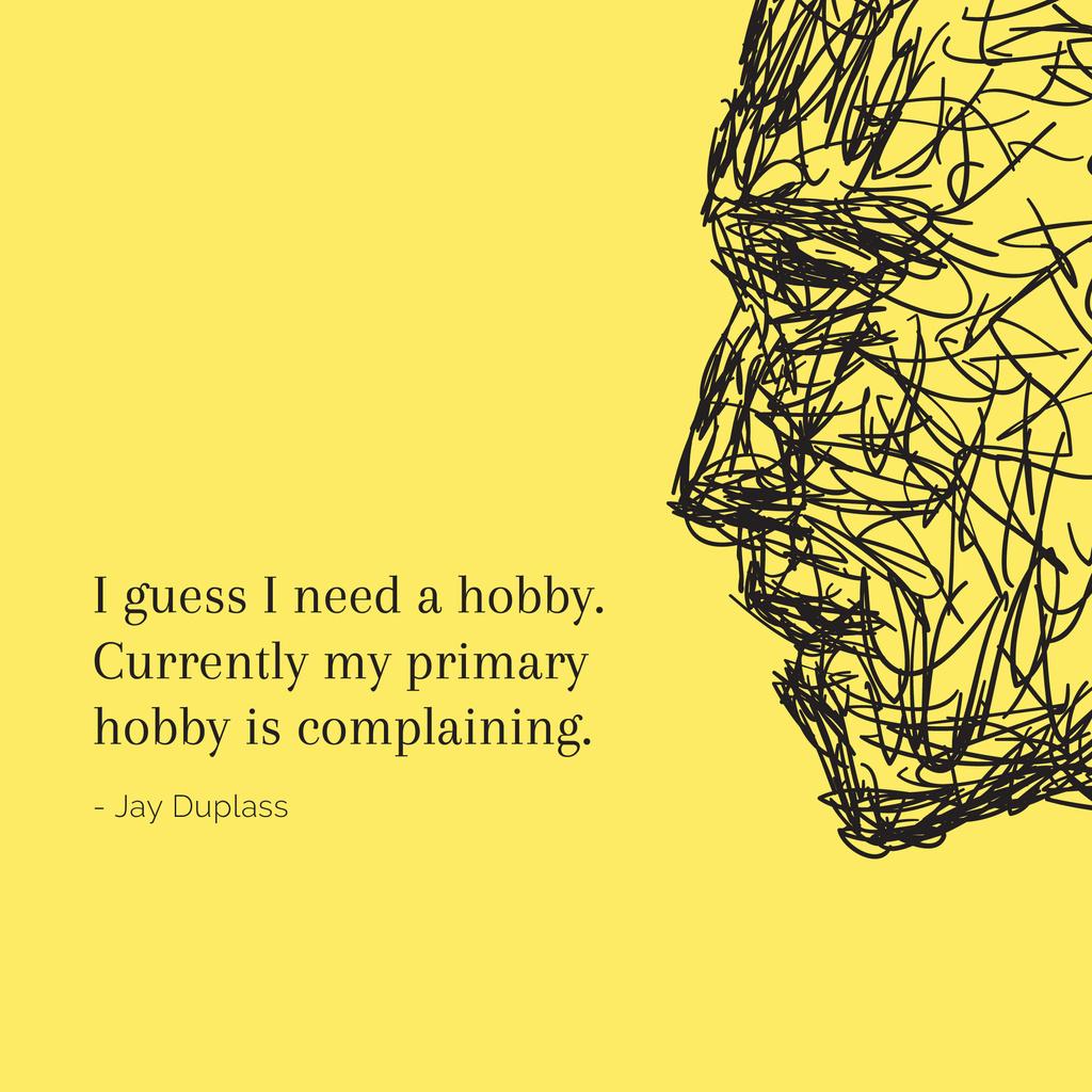 Citation about complaining hobby — ein Design erstellen