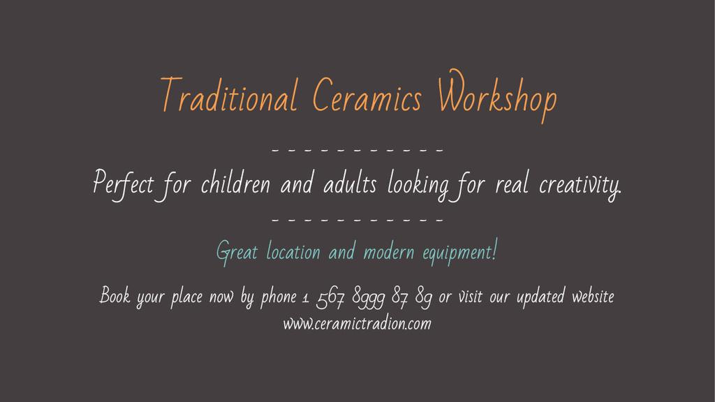 Traditional Ceramics Workshop promotion — ein Design erstellen