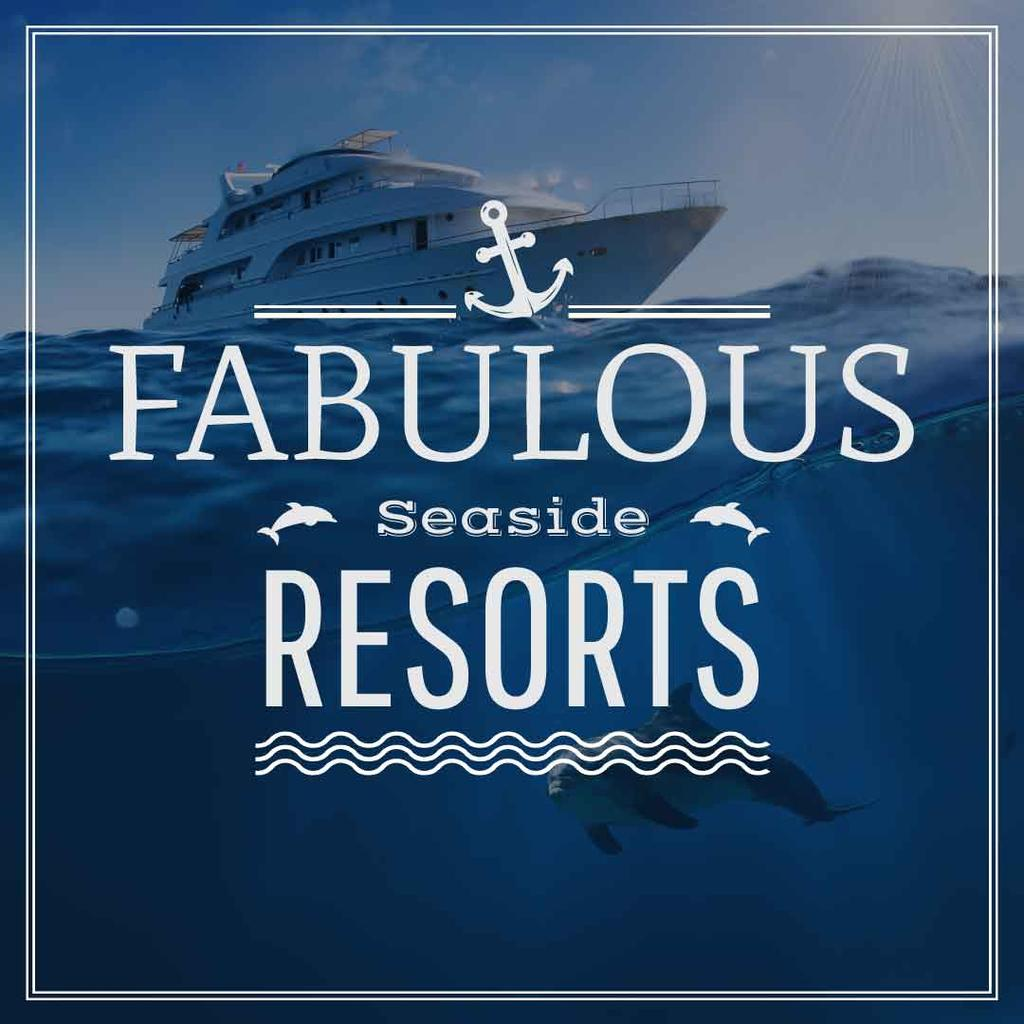 Fabulous Seaside Resorts Ad with Boat at Sea — Створити дизайн