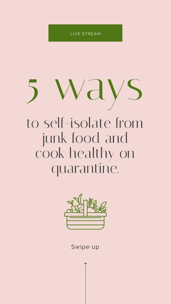 Ontwerpsjabloon van Instagram Story van Ways to cook healthy during Quarantine