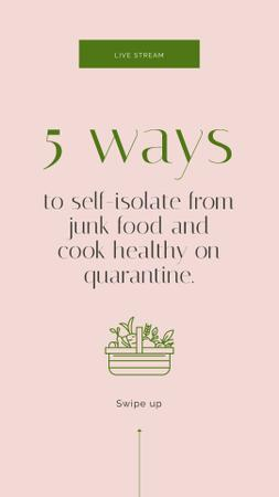 Plantilla de diseño de Ways to cook healthy during Quarantine Instagram Story