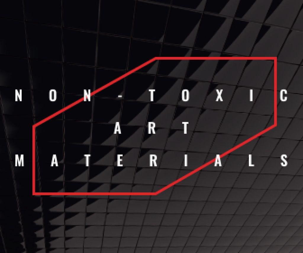 Non-toxic art materials — Create a Design
