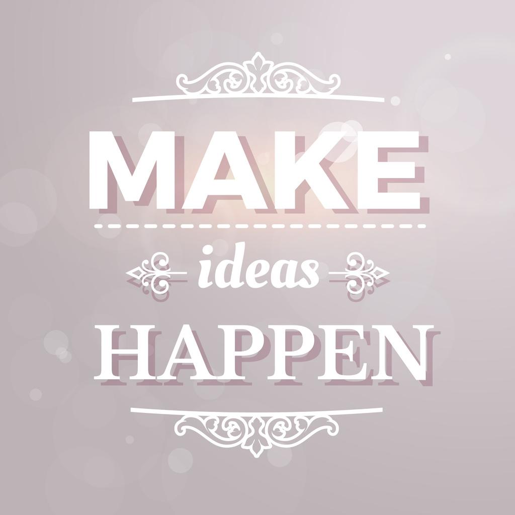 Motivational Ideas quote in ornate frame Instagram AD Modelo de Design