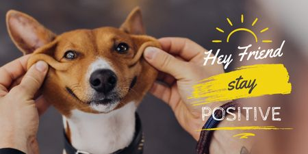 Hey friend stay positive poster Image Design Template