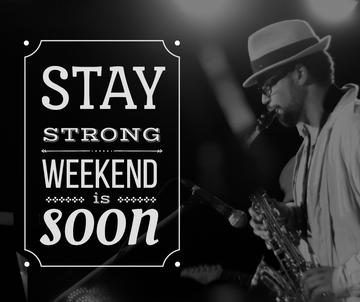 Weekend Quote Jazz Musician Playing Saxophone | Facebook Post Template