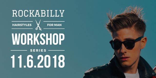 Rockabilly hairstyles workshop with Stylish Man Image Design Template