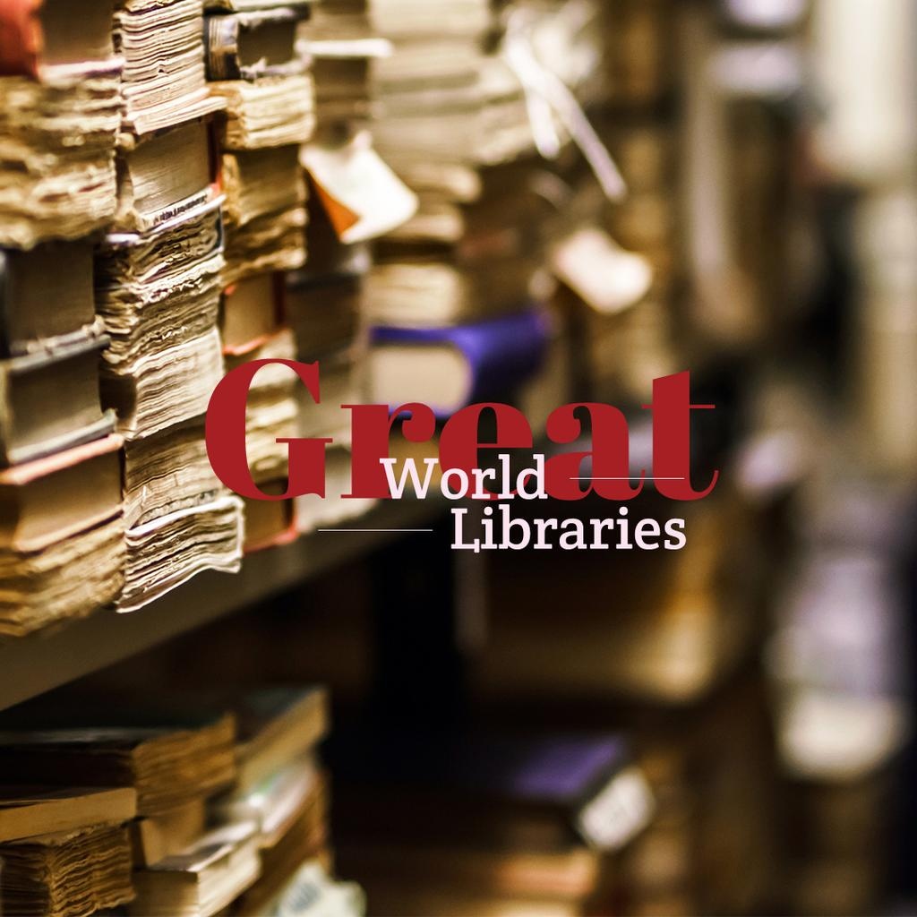 great world libraries poster with old vintage books — Create a Design