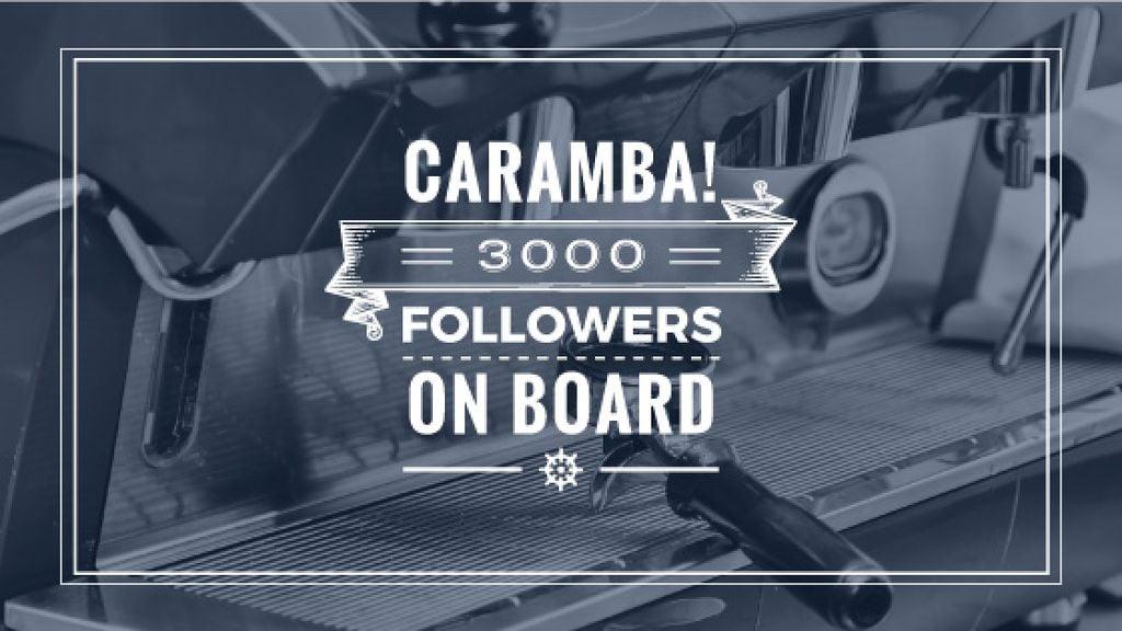 Caramba! 3000 followers on board poster with coffee machine  — Create a Design