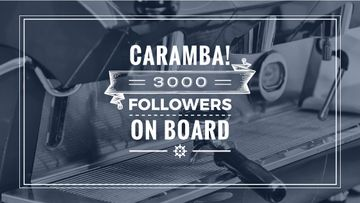 Caramba! 3000 followers on board poster with coffee machine