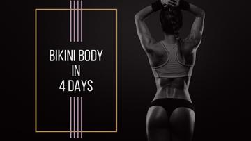 Bikini body in 4 days