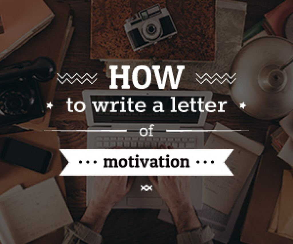 how to write a letter of motivation poster — Modelo de projeto