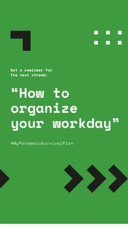 #MyPandemicSurvivalPlan Live Stream Topic about Workday organaizing Instagram Story Modelo de Design