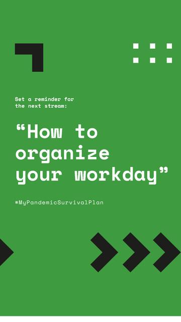 #MyPandemicSurvivalPlan Live Stream Topic about Workday organaizing Instagram Story – шаблон для дизайна