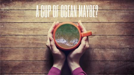Ontwerpsjabloon van Full HD video van Inspiration Quote Woman Holding Cup with Ocean Inside