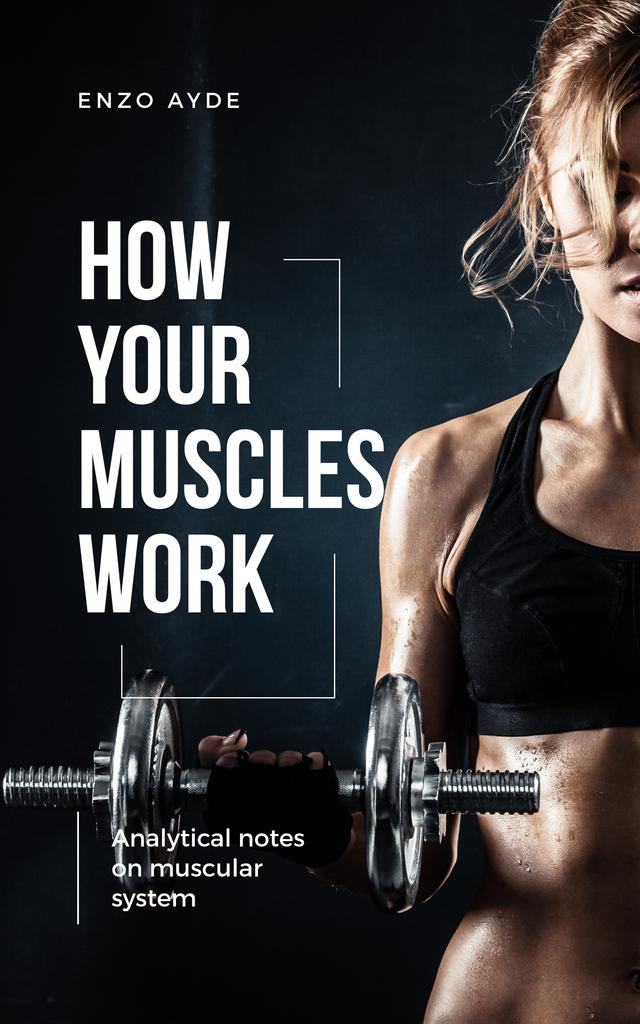 Muscular System Guide Woman Lifting Dumbbell Book Cover – шаблон для дизайна