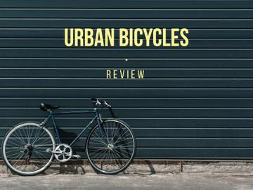 Review of urban bicycles