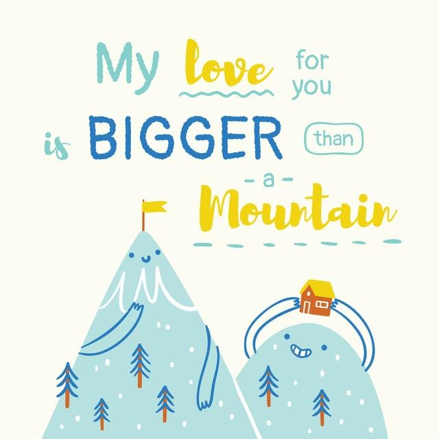 Love Quote Romantic Mountains in Blue Instagram Design Template