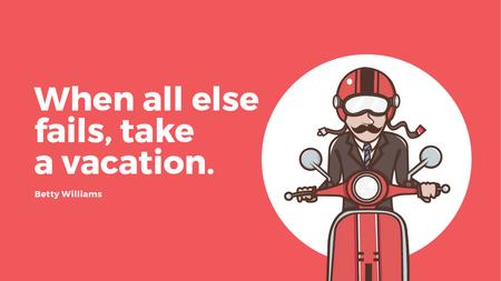 Ontwerpsjabloon van Title van Vacation Quote Man on Motorbike in Red