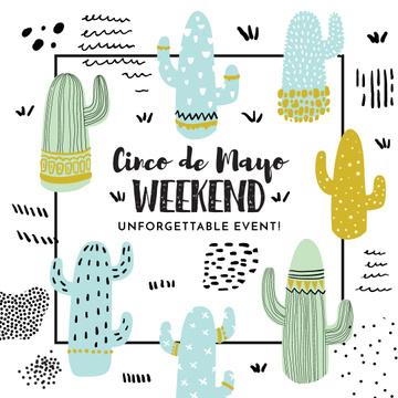 Cinco de Mayo Cactus weekend event