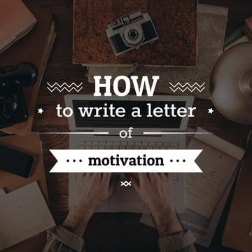 how to write a letter of motivation poster with man typing on laptop