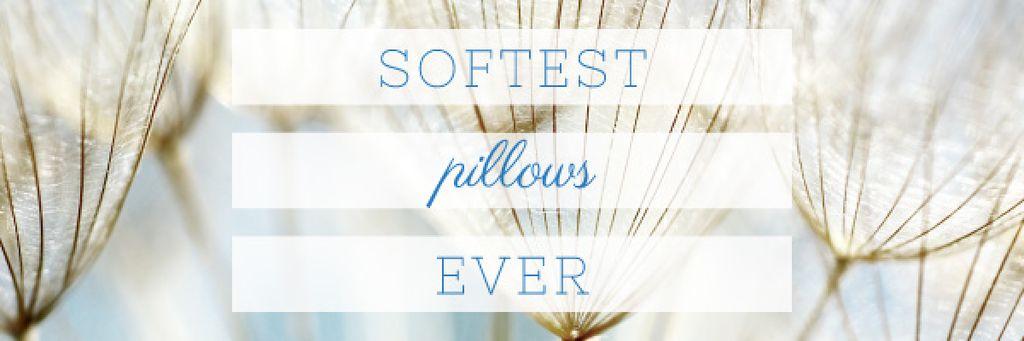 Softest Pillows Ad with Tender Dandelion Seeds Email header Modelo de Design