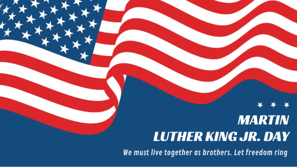 Martin Luther King Day Greeting with Flag — Crea un design