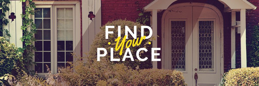 Find your place text with cozy house on background — ein Design erstellen