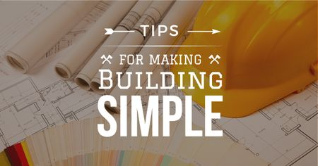 Tips for making building simple with blueprints Facebook AD Modelo de Design