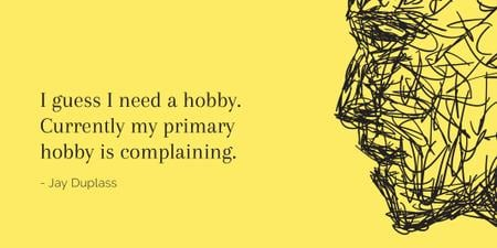 Ontwerpsjabloon van Twitter van Citation about complaining hobby