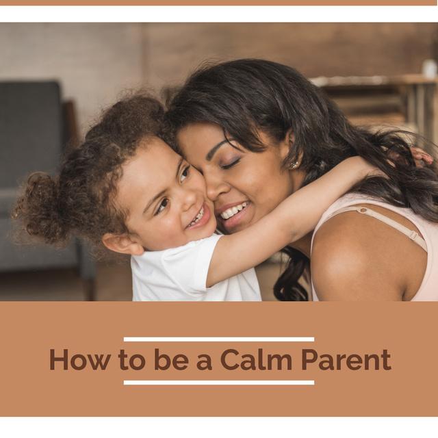 Parenthood Guide Mother Hugging Daughter Instagram – шаблон для дизайна