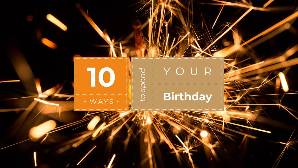 Ways to spend your Birthday — Create a Design