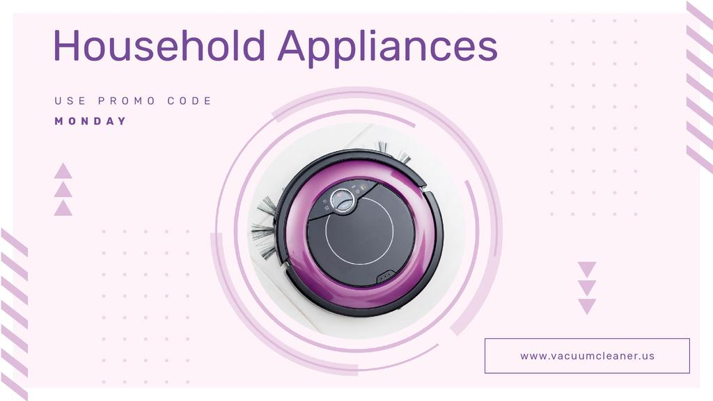 Appliances Offer with Robot Vacuum Cleaner | Full HD Video Template — ein Design erstellen