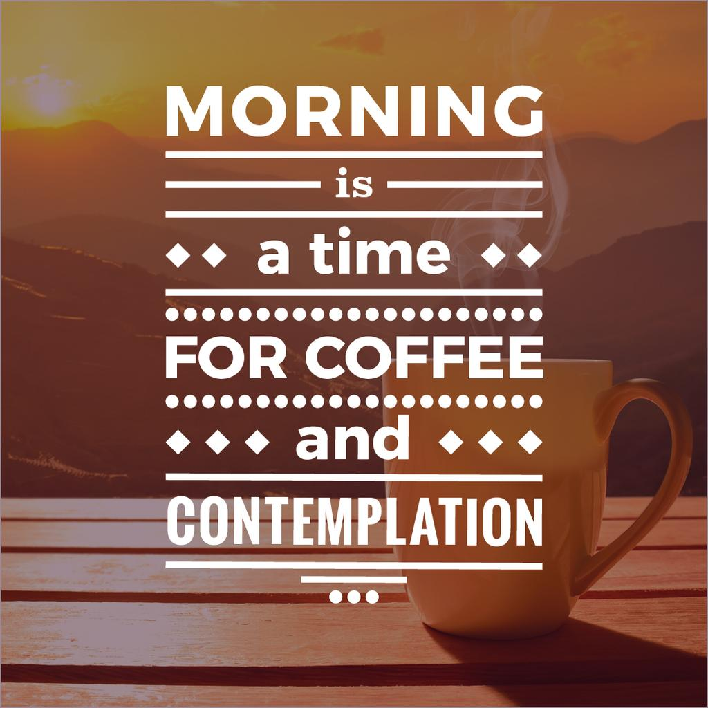 Inspirational quote with cup of coffee on wooden table — ein Design erstellen