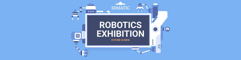 Robotics exhibition announcement — Create a Design