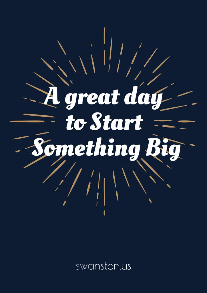 Citation about a great day to start something big — Create a Design