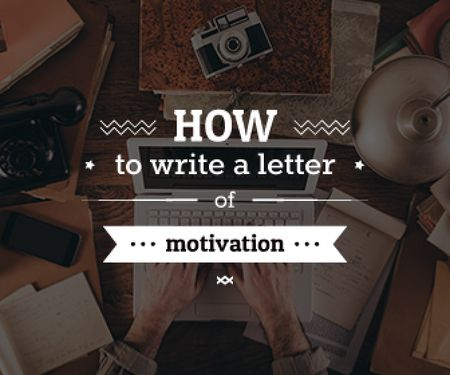 Template di design how to write a letter of motivation banner Large Rectangle