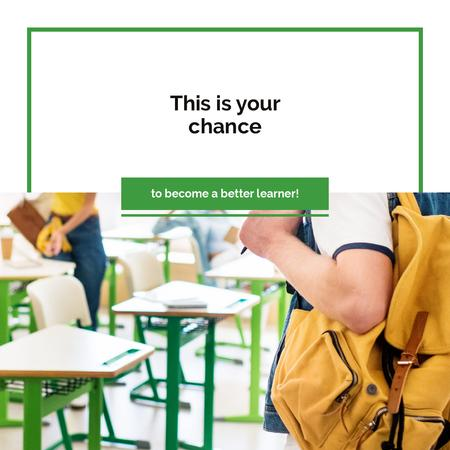 Education Quote Student with Backpack in Classroom Instagram AD Design Template