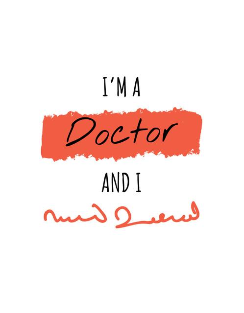 Ontwerpsjabloon van T-Shirt van Funny Phrase about Doctors handwriting