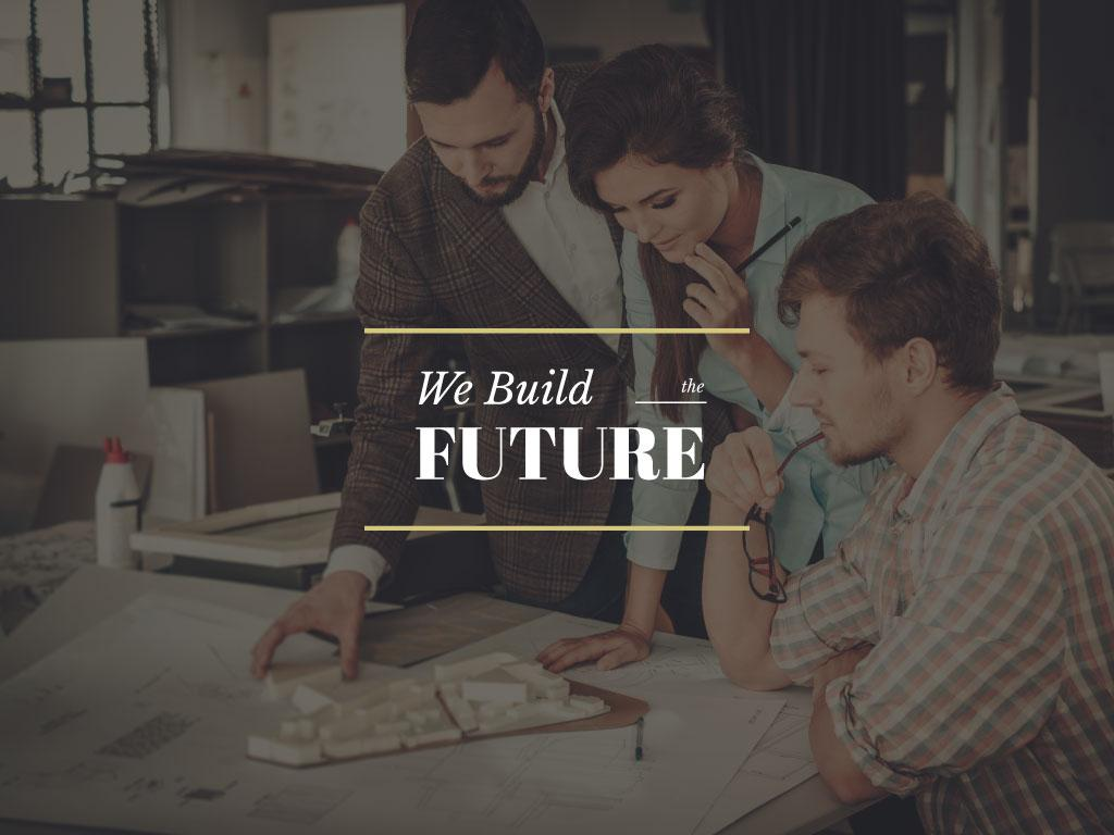 We build the future — Maak een ontwerp