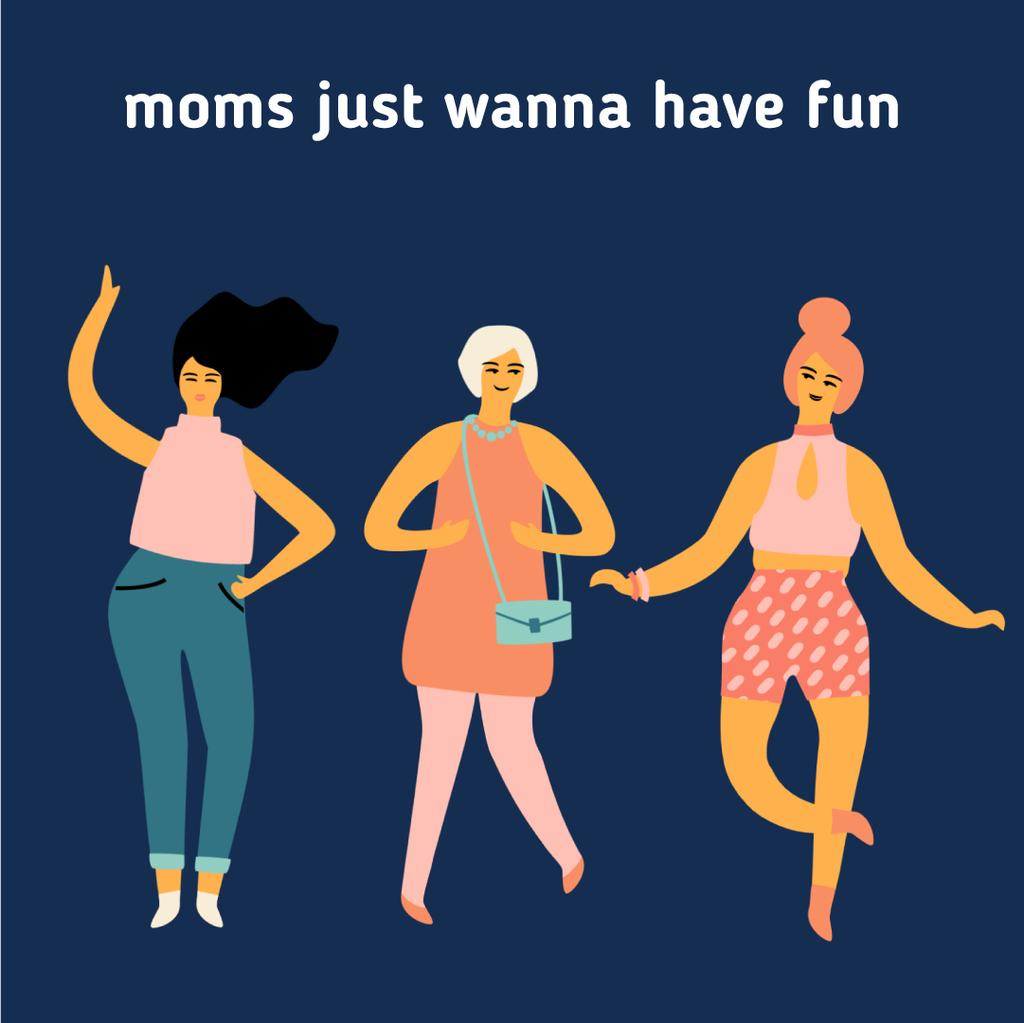 Happy dancing Moms — Створити дизайн