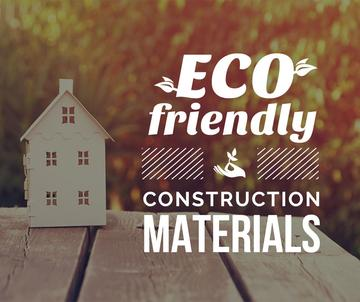 Eco friendly Building materials ad with House Model