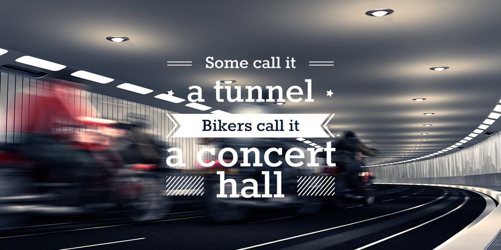 Bikers in tunnel with funny quotation — Modelo de projeto